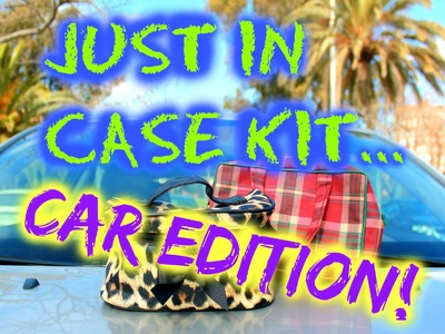 """DIY CAR KIT : Just in Case Car KIT ! ♥ ♥  """"Must have"""" Emergency Kit for your Car!"""