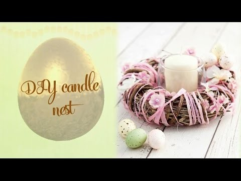 DIY Easter candle nest