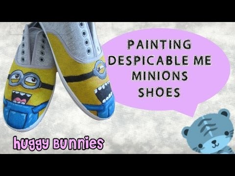 DIY Painting Despicable Me Minions Shoes ╏ Huggy Bunnies