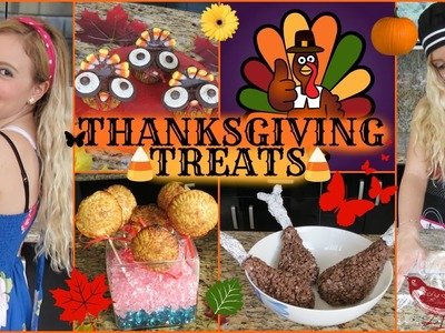 THANKSGIVING TREATS! DIY SUPER FAST, EASY AND DELICIOUS!
