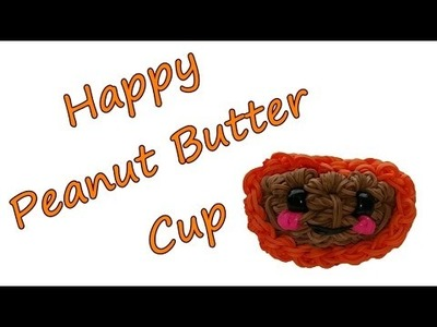 Happy Peanut Butter Cup Tutorial by feelinspiffy (Rainbow Loom)