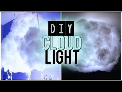 DIY Cloud Light | Make Glowing Cloud Lamp | Tumblr Inspired Decor