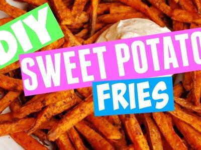 DIY Quick && Easy && Healthy Sweet Potato Fries!