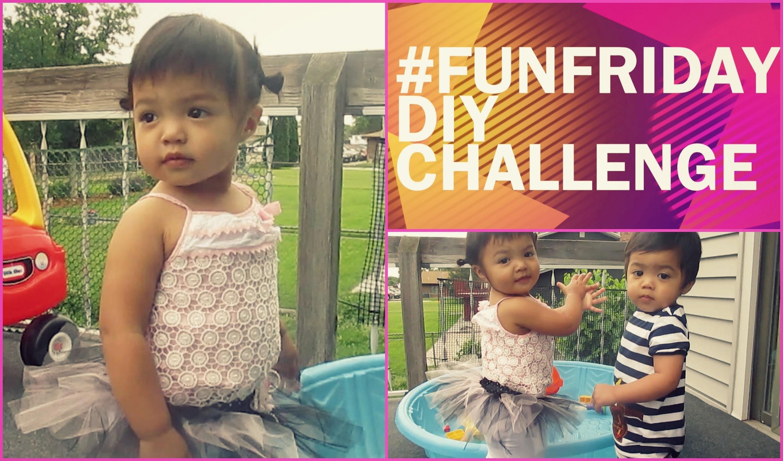 DIY Toddler Tutu - #funfriday Challenge