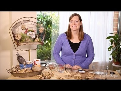 Craft Simple Birdseed Ornaments - A Country Sampler DIY Video