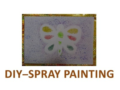 DIY - How to do Spray Painintg