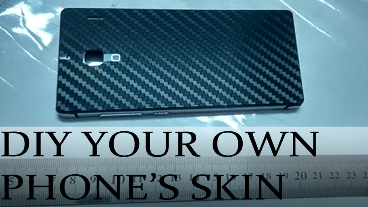 How-to DIY your own phone's Skin