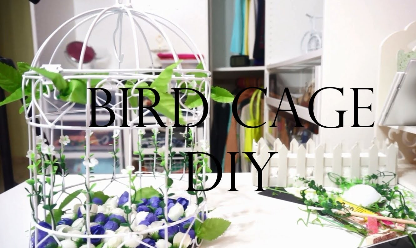 DIY: BIRDCAGE (MY SECRET GARDEN)