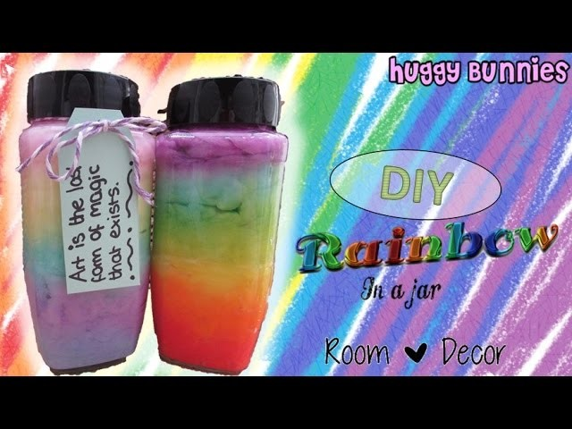 DIY Rainbow in a Jar - Room Decor ╏ Huggy Bunnies