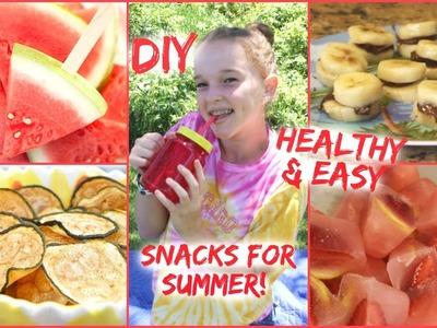 DIY Healthy & Easy Snacks for Summer!