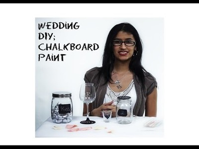 Wedding DIY: Chalkboard Paint Decorations and Favors