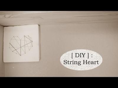 [ DIY ] : String Heart