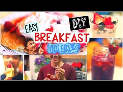 Healthy DIY Breakfast Ideas For Summer ☼ | Quick & Easy!