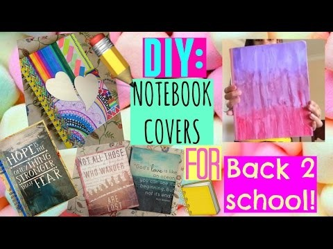 DIY Notebook covers for BACK 2 SCHOOL!