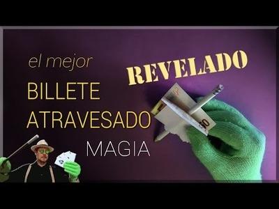 SUPER TUTORIAL de Magia: El billete atravesado REVELADO ( Magic Trick: The banknote crossed)