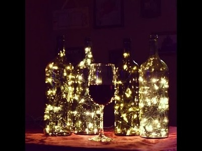 DIY  How to make Lighted Wine Bottles