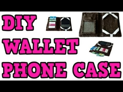 DIY WALLET PHONE CASE! Cheap & Easy! ANY PHONE! Material OR Duct Tape!