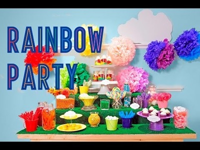 RAINBOW PARTY TREATS | DIY, Dessert & Party Tips | SWEET STYLING | Elise Strachan