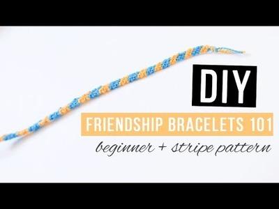 DIY Friendship Bracelets 101 | Basics for Beginners with Basic Stripe Pattern