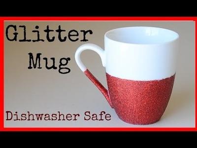 DIY | How to Make a Glitter Mug (Dishwasher Safe)  | Ali Coultas