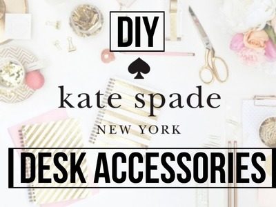 DIY Kate Spade Inspired Desk Accessories | DaynnnsDIY