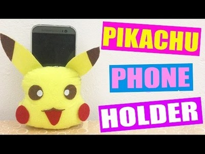 DIY PIKACHU Phone Holder - Super Easy Pokemon Phone Holder
