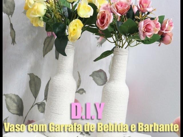 DIY: VASO COM GARRAFA DE BEBIDA E BARBANTE