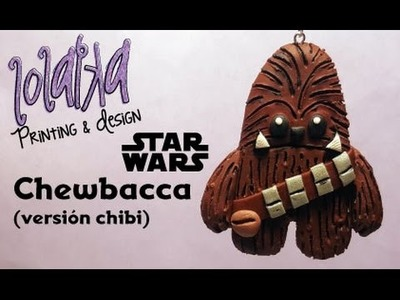 FACIL - EASY - DIY Tutorial Polymer Clay Chewbacca - Chubaca (Chibi Version)