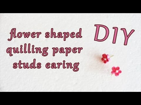 FLOWER SHAPED QUILLING PAPER EARING (STUD) | DIY | WEBLOG27