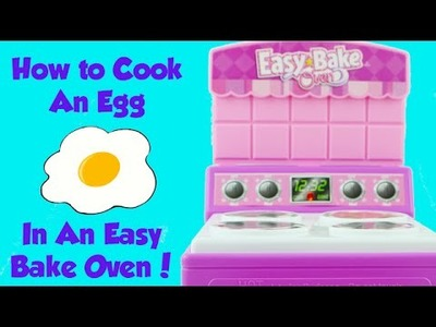 How to Cook an Egg in an Easy Bake Oven! DIY Easy Cooking