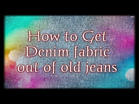 How to Get Denim Fabric Out of Old Jeans D.I.Y