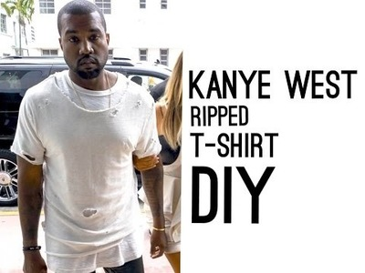 Kanye West Ripped T-Shirt (DIY)