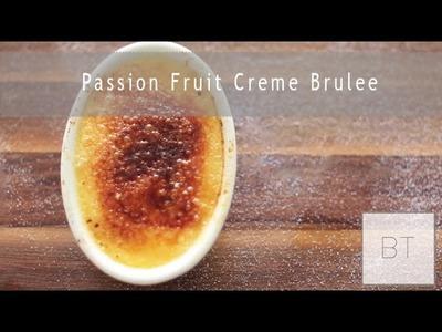 Passion Fruit Creme Brulee | Byron Talbott