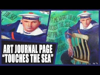 How to: Art Journal Page - Touches the Sea
