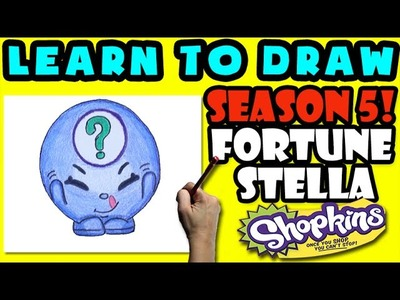 How To Draw Shopkins SEASON 5: LIMITED EDITION Fortune Stella, Step By Step Season 5 Shopkins Draw