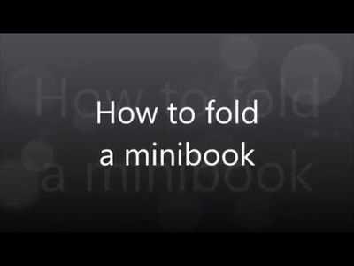 How to fold a minibook