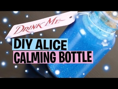 "How to Make a ""Drink Me"" Calming Bottle Jar | Disney Tutorial (Alice in Wonderland)"