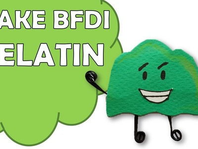 How To Make Gelatin of Battle For Dream Island BFDI?