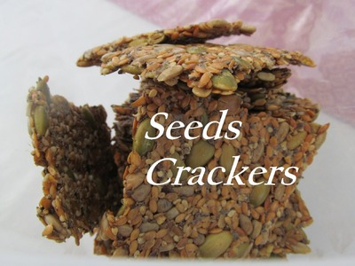 How To Make Multi Seeds Crackers. Gluten Free. Recipe#133
