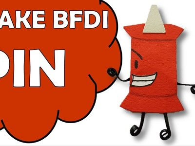 How To Make Pin of Battle For Dream Island BFDI