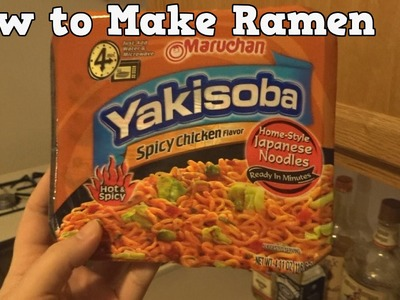 How to Make Ramen (Yakisoba Spicy Chicken)
