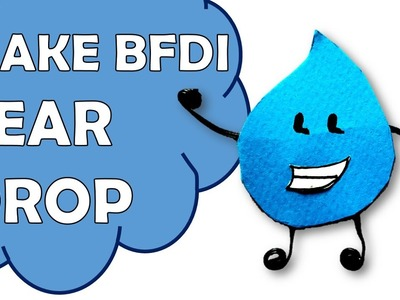 How To Make Tear Drop of Battle For Dream Island BFDI