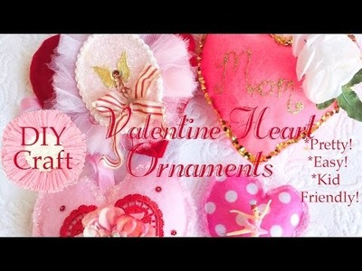 DIY Crafting Pretty Valentines Hearts Ornament Decorations. Mom Daughter Team. Kids Friendly