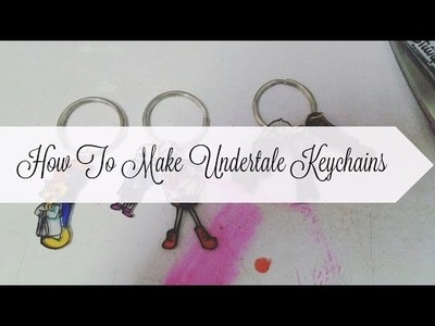 DIY: How To Make An Undertale Keychain :D