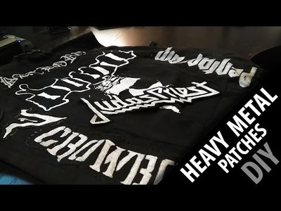 DIY: How to make Heavy Metal patches! FAST and EASY!