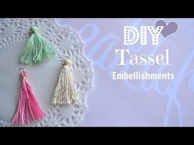 Diy Tassel Embellishments - Build Your Stash #3