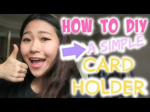 HOW TO DIY A SIMPLE CARD HOLDER | Life With Crystal