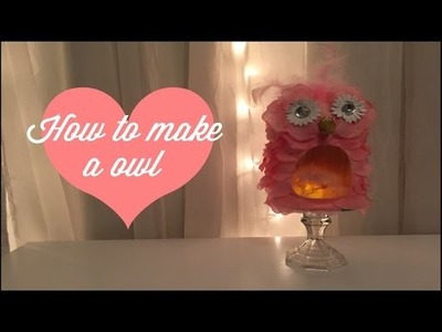 How to make a owl.DIY.dollar tree items