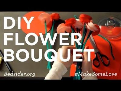 Make Some Love: DIY Flower Bouquet