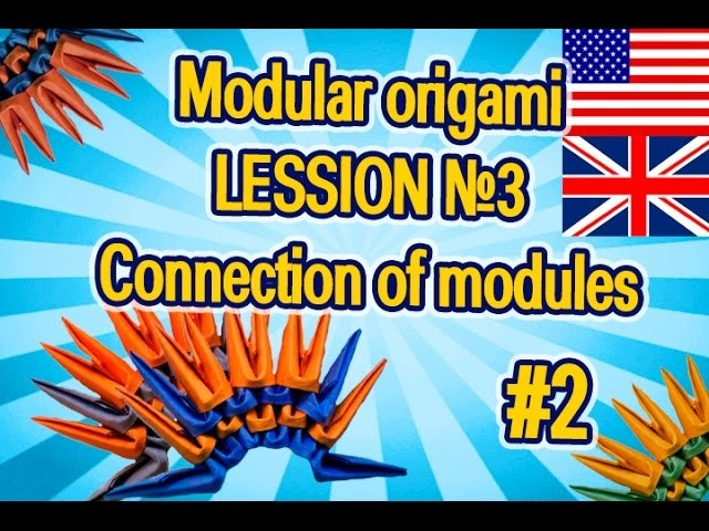 Modular origami Lesson №3  Connection of modules   # 2